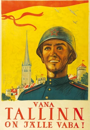 Плакат. Старый Таллин снова освобожден!