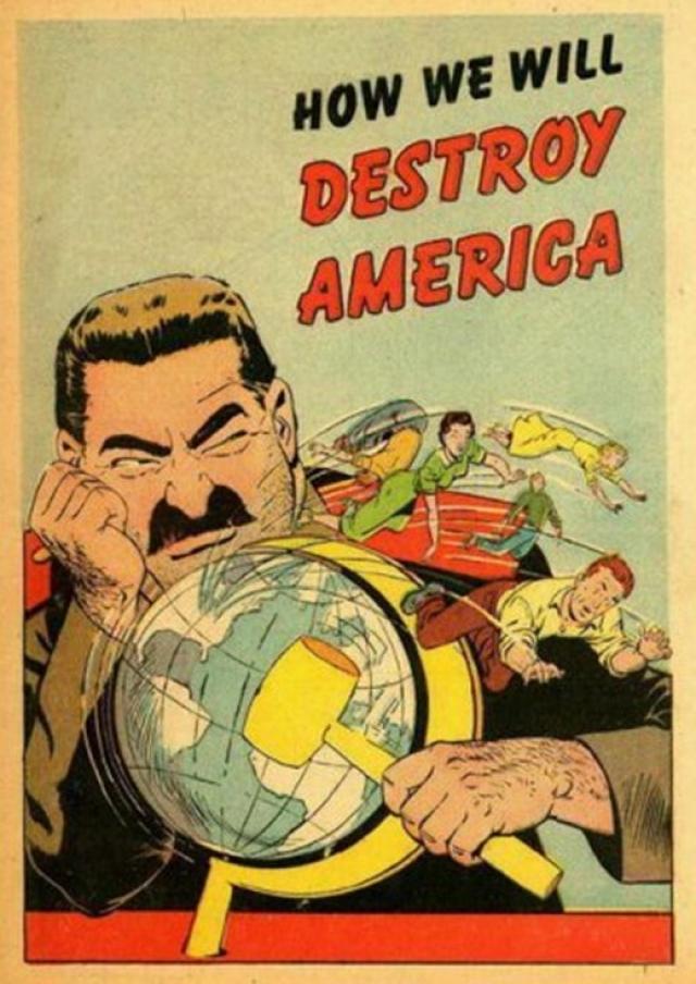 Как мы уничтожим Америку. Плакат США времен холодной войны