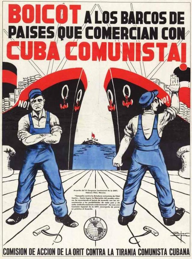 Американский плакат: Бойкотировать морские суда тех стран, которые продолжают сохранять торговые отношения с коммунистической Кубой (Мексика, 1965 год)