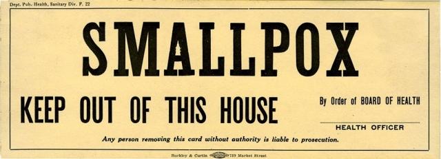 Предупреждение о карантине натуральной оспы, Калифорния, приблизительно 1910 г