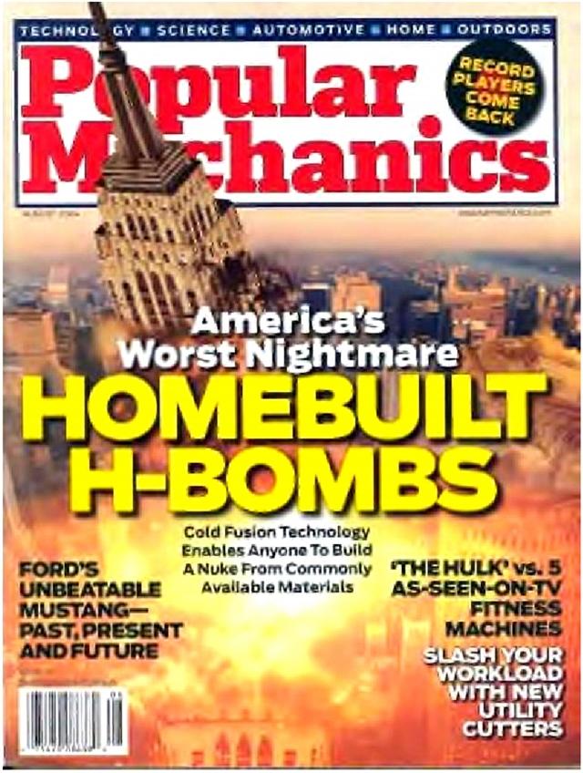 Обложка американского журнала «Популярная механика» со статьёй главного редактора сайта «Бесконечная энергия» Евгения Маллова о потенциальной террористической опасности холодной водородной бомбы