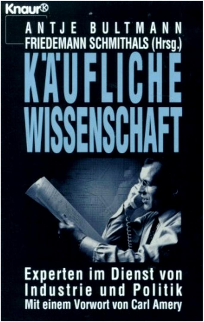 Обложка книги «Продажная наука. Эксперты на службе промышленности и политики», 1994