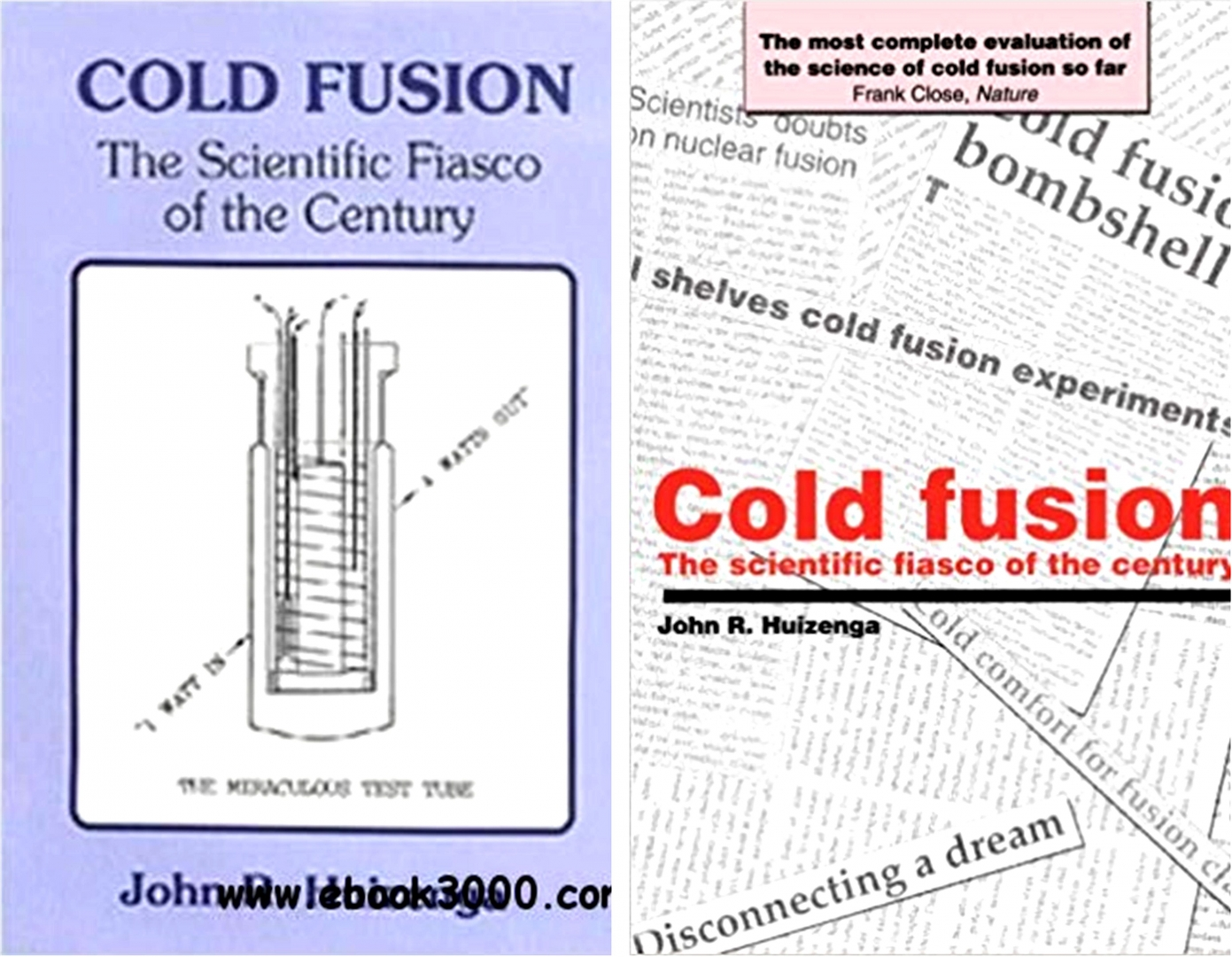 Издания книги  Джона Хайзенги «Холодный синтез. Научное фиаско столетия» 1993 и 1994 годов